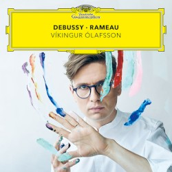 Debussy • Rameau by Claude Debussy ,   Jean‐Philippe Rameau ;   Víkingur Ólafsson